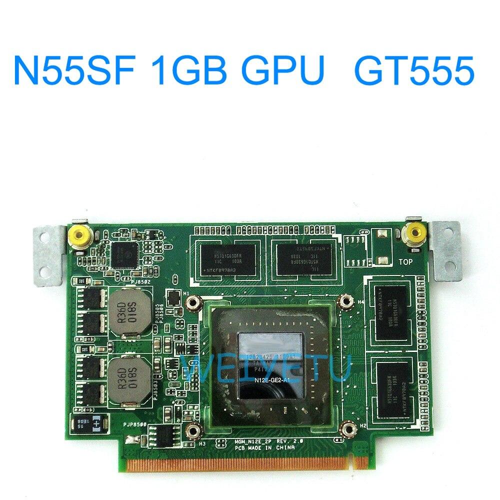 N55SF Carte Graphique 1 GO GPU Pour ASUS N75S N55S N75SF N55SF N75SL N55SL GeForce GT555M N12E-GE2-A1 Carte Vidéo pour Ordinateur Portable 100% Testé