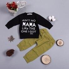 Детский комплект одежды для маленьких мальчиков, хлопковая одежда с длинными рукавами и надписью «NO MAMA LIKE THE ONE I GOT» для маленьких мальчиков