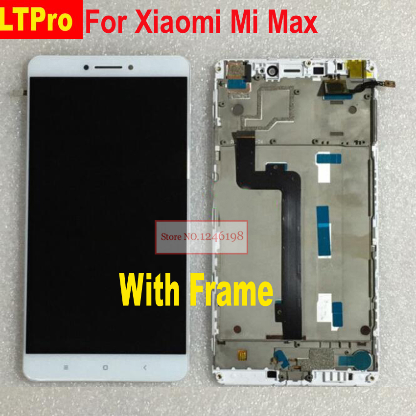 LTPro 6.44 TOP Quality Tested LCD screen display+touch Digitizer assembly with frame for Xiaomi Mi Max Phone Replacement PARTS
