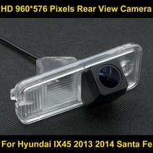 PAL HD 960*576 Píxeles de alta definición Cámara de visión Trasera de Aparcamiento para Hyundai IX45 2013 2014 Santa Fe Coche copia de seguridad de La Cámara