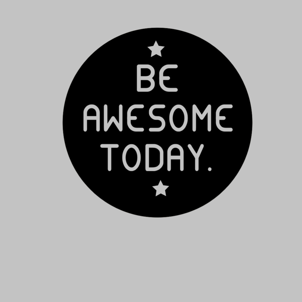 Be awesome today Quotes Decorative Vinyl Wall Decal Stickers waterproof Wall Art Removable home office decor