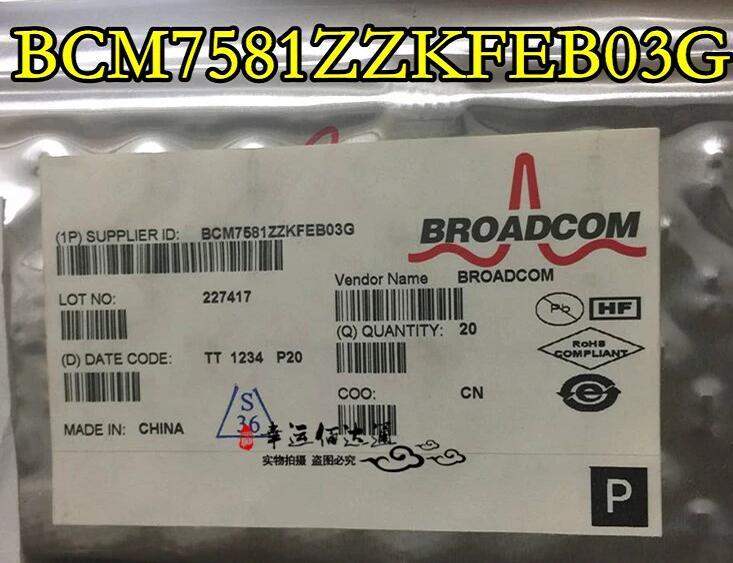 1pcs/lot BCM7581ZZKFEB03G BCM7581 BGA 1pcs lot lpc3220fet296 01 lpc3220fet296 bga