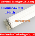 "Supper light Free shipping  CCFL 385 mm * 2.2 mm 19"" LCD Backlight Lamp Hight quality 385mm"