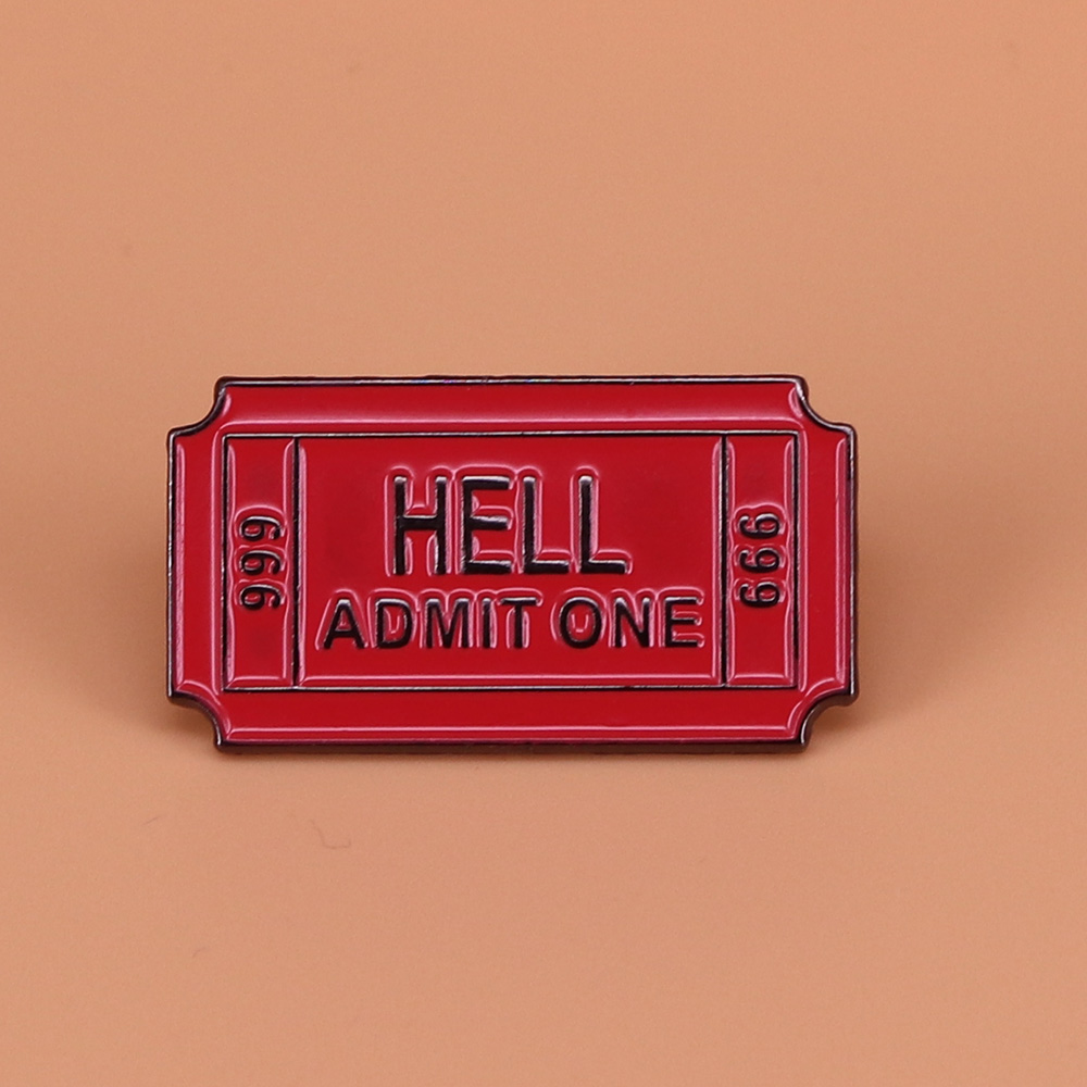 US $2.46 37% OFF Hell admit one enamel pin cute ticket to hell brooch for men metal badges vintage funny pin black humor jewellery women gift in Pins