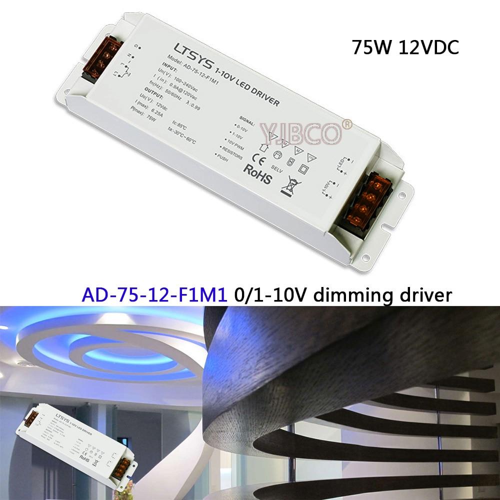 Free Shipping 0/1-10V led dimming driver;AD-75-12-F1M1;AC100-240V input;12V/6.2A/75W output CV Led Driver цена и фото