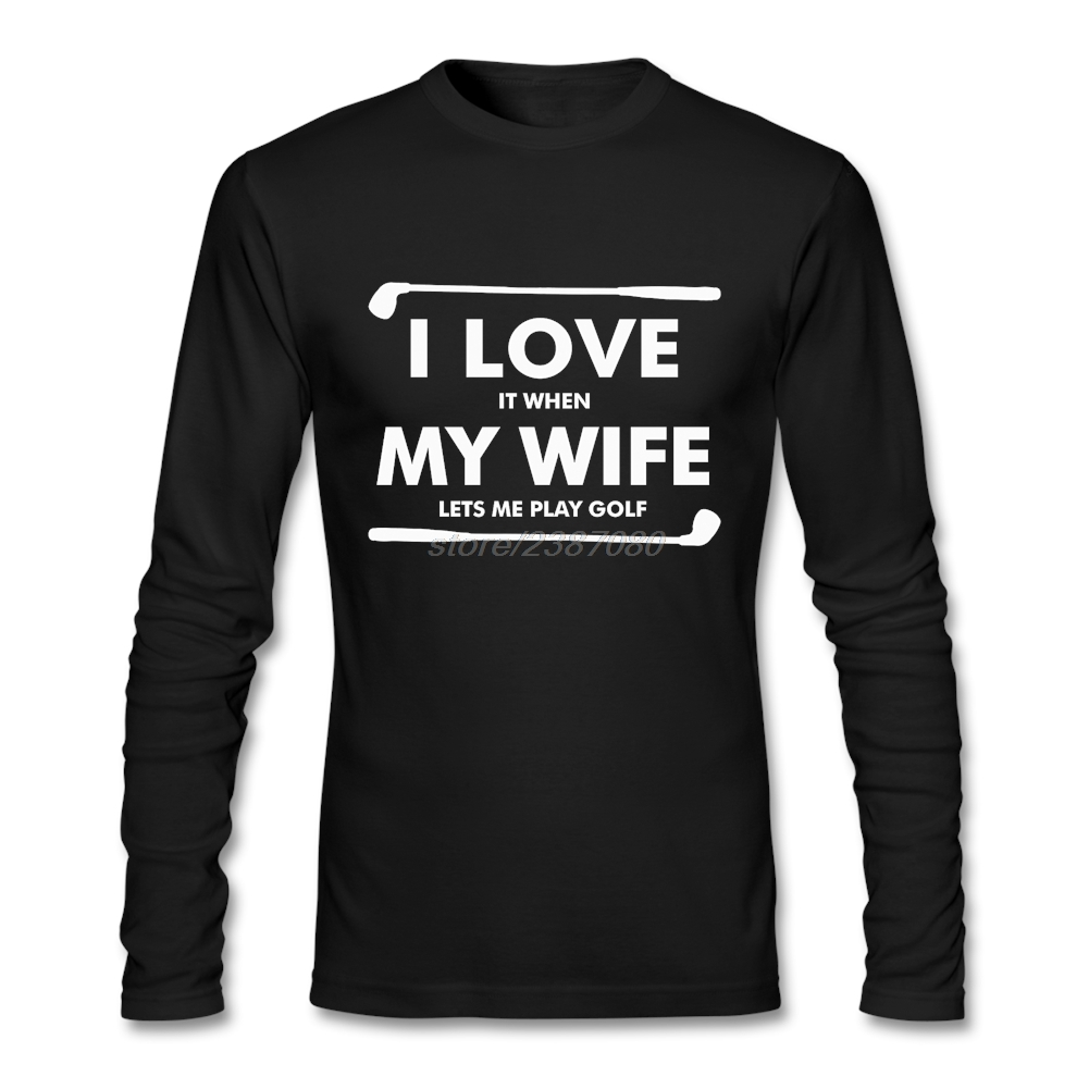 cool popular t shirts round collar for mens t shirt cool i love it when my wife lets me play funny men round collar tee shirts