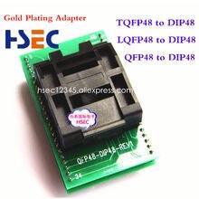 Haute qualité TQFP48 LQFP48 QFP48 à DIP48 prise 0.5mm pas de programmation adaptateur MCU Test IC prise adaptateur prise