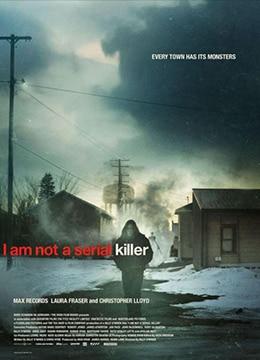 《我不是连环杀手》2016年爱尔兰,英国剧情,惊悚,恐怖电影在线观看