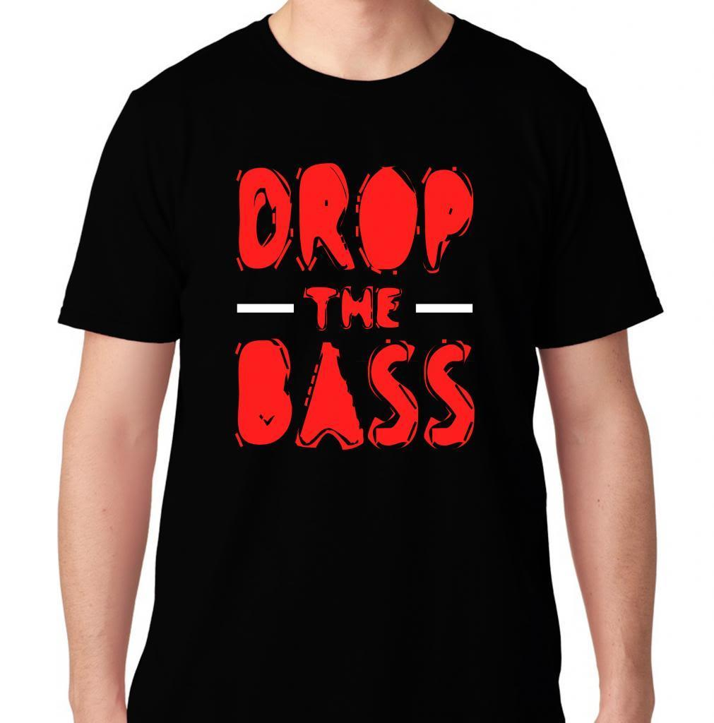 DROP THE BASS EDM MUSIC HOUSE ELECTRO DUBSTEP MUSIC DJ CLUB HARDFEST T SHIRT image
