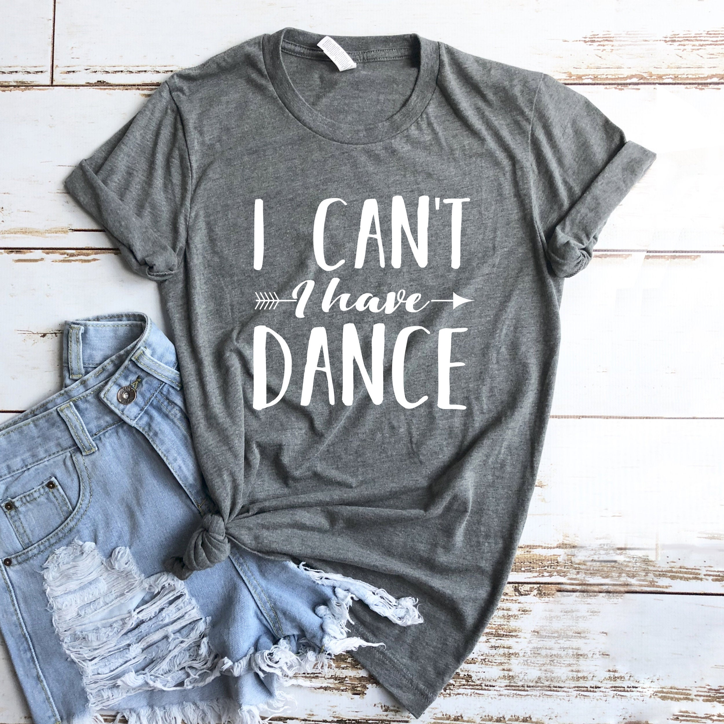 I Can't I Have Dance Women Tshirt Cotton Casual Funny T Shirt Lady Yong Girl Top Tee 5 Colors Drop Ship S-637