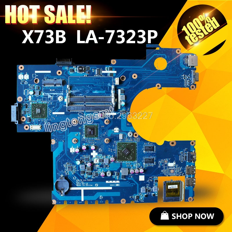 Original PBL70 LA-7323P Rev: 1A with CPU For ASUS Laptop motherboard X73B K73B K73BY K73BR 4 pieces video memory DDR3 mainboard