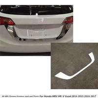 Car detector ABS chrome back Rear license frame plate trim Strip bumper hoods For Honda HRV HR V Vezel 2014 2015 2016 2017 1pcs