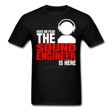 Short Sleeve Father's Day Custom Have No Fear The Sound Engineer Is Here Shirt Men Boy Designed 3XL Couple Tshirt