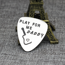 XIAOJINGLING 'PLAY FOR ME DADDY 'Fashion Personality Guitar Pick  Accessories Stainless Steel Thanksgiving/Fathers Day Gifts