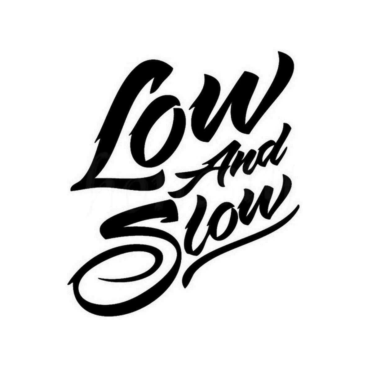 Decoration App Low And Slow Cool Fashion Art Font Text Car Window Truck