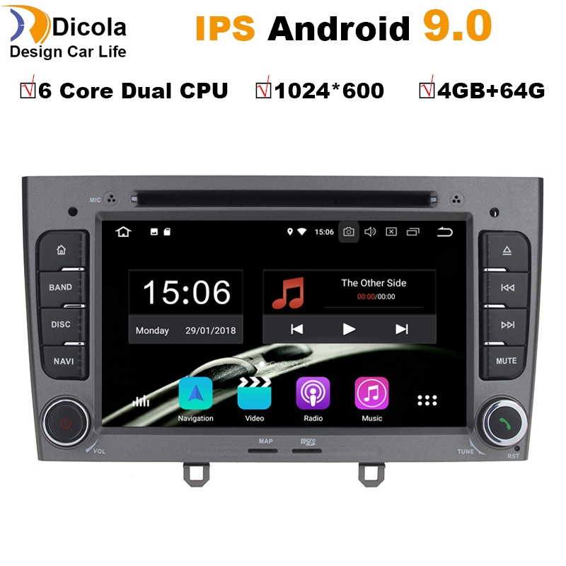 6 Core Dual CPU 4 64G Android 9 0 Car DVD Player GPS Navi for Peugeot