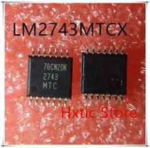 NEW 10PCS/LOT  LM2743MTC LM2743 LM2743MT TSSOP-14