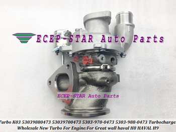 Turbo K03 53039880473 53039700473 5303-988-0473 5303-970-0473 Original Quality Turbocharger For Great wall haval H8 HAVAL H9