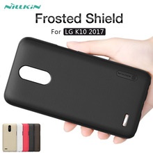 For LG K10 2017 case NILLKIN Frosted Shield matte hard back cover case For LG K10 2017 5.3'' phone cases Gift screen protector