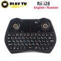 Original rii i28 2.4g wireless mini teclado ruso inglés versión retroiluminación touchpad del ratón del aire para android tv box mini pc