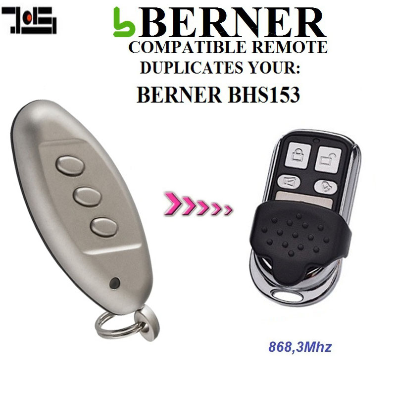 FOR BERNER BHS153 Duplicator Remote Control 868.3 Transmitter
