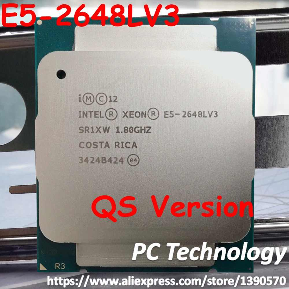 Original Intel Xeon QS Processor E5 2648LV3 1.8GHZ/30MB/12-CORE E5-2648L V3 LGA2011-3 E5-2648LV3 CPU E5 2648L V3 free shipping