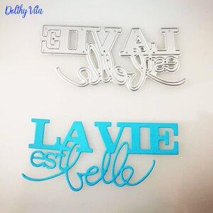 Dolce Vita Metal Cutting Dies French Word Dies New La vie est belle letter Alphabet Craft die Scrapbooking for DIY Card supplies(China)