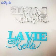 French Word Dies Metal Cutting New La vie est belle letter Alphabet Craft die for Scrapbooking DIY Card making supplies