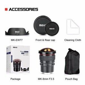 Image 5 - Meike 8mm f3.5 Wide Angle Fisheye Camera Lens for Nikon D3400 D5500 D5600 D7000  DSLR Cameras with APS C/Full Frame+Free Gift