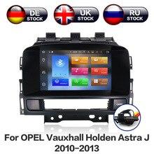 Android 8,0 8 ядерный Автомобильный gps навигационный экран для Opel Vauxhall Holden Astra J радио android 2010-2013 CD300 CD400 Бесплатная камера