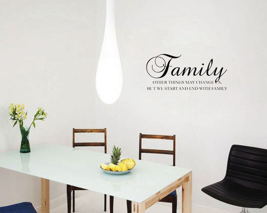 family other things may change us but we start and end with family home decoration wall art living room decorative in wall stickers from home garden on - House Decoration Things