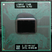 CPU laptop Core 2 Duo T7600 CPU 6M Cache/2.3GHz/667/Dual-Core Socket 478 PGA Laptop processor forGM45 PM45