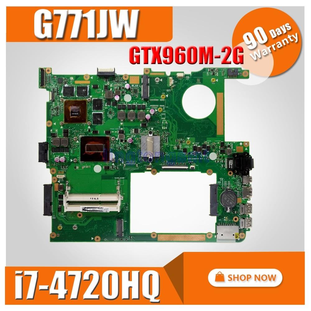 GTX960M-2GB G771JW Motherboard with  i7-4720 For ASUS ROG G771JM  G771JK G771JW G771J G771 Laptop  Mainboard Motherboard test OKGTX960M-2GB G771JW Motherboard with  i7-4720 For ASUS ROG G771JM  G771JK G771JW G771J G771 Laptop  Mainboard Motherboard test OK