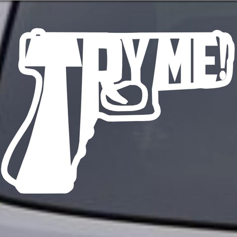 Pegatina محاولة لي بندقية ملصق لاصق للمسدس نافذة السيارة ملصق حائط من الفينيل مضحك ملصق للدراجات النارية