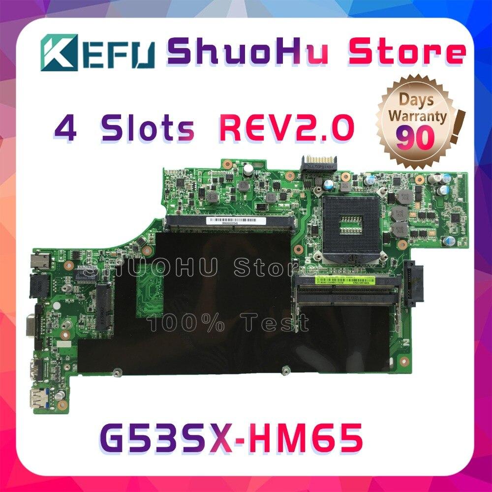 KEFU For ASUS VX7 G53SW G53S G53SX VX7S REV:2.0 HM65 4 SLOTS Laptop Motherboard Tested 100% Work Original Mainboard