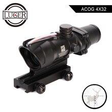 LUGER Caccia Scope ACOG 4X32 Reale Fibra Ottica Red Dot Illuminato Chevron di Vetro Acidato Reticolo Tactical Optical Sight Scopes
