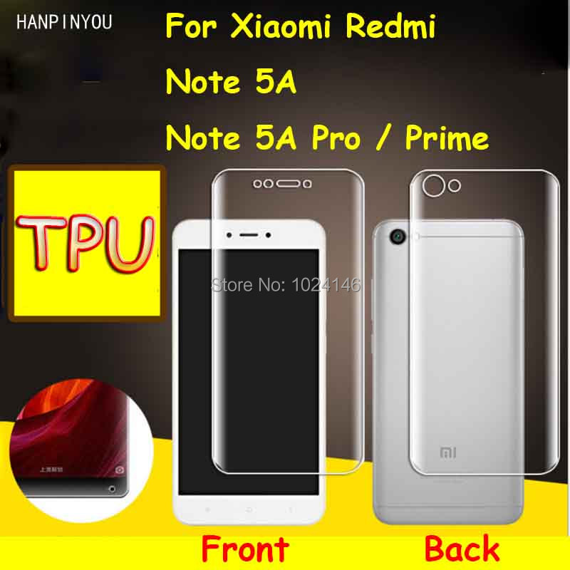 Front/Back Full Cover Clear Soft TPU Film Screen Protector For Xiaomi Redmi Note 5A Pro, Cover Curved Parts (Not Tempered Glass)