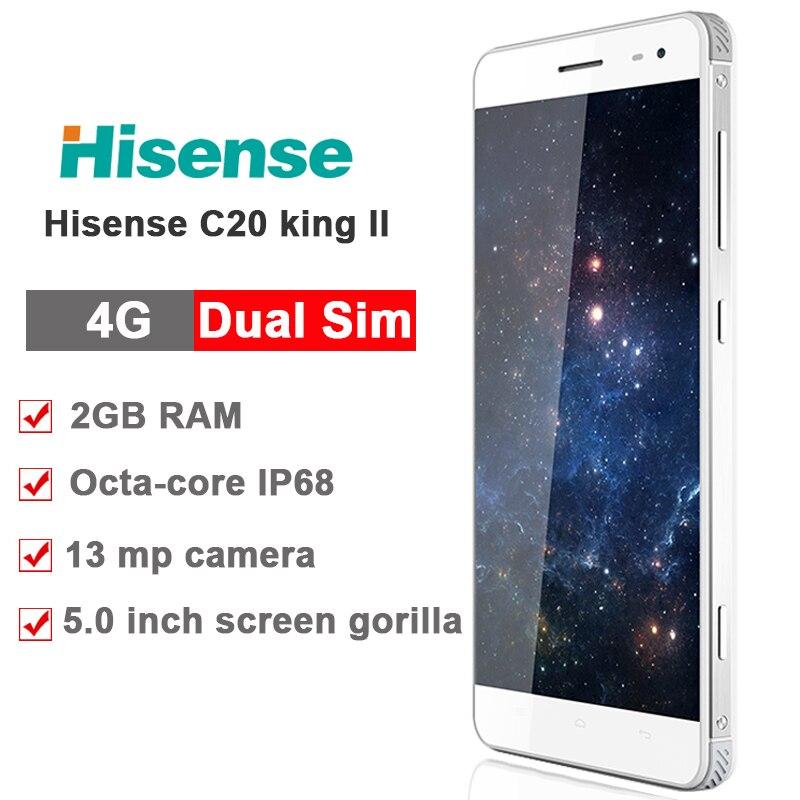 Цена за Оригинал hisense c20 прочный телефон ip67 c20 kingkong ii fdd_lte CDMA Окта основные 2 ГБ 16 ГБ 13.0MP 3200 мАч 5.0 дюймов IPS HD