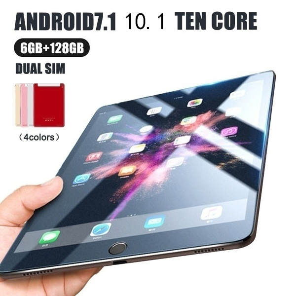 2019 New Tablet High Quality 10.1 Inches / 6G+128G /Android 8.0 /WiFi+GPS/dual Card Dual Camera/10 Core/ 3G WiFi Call Phone