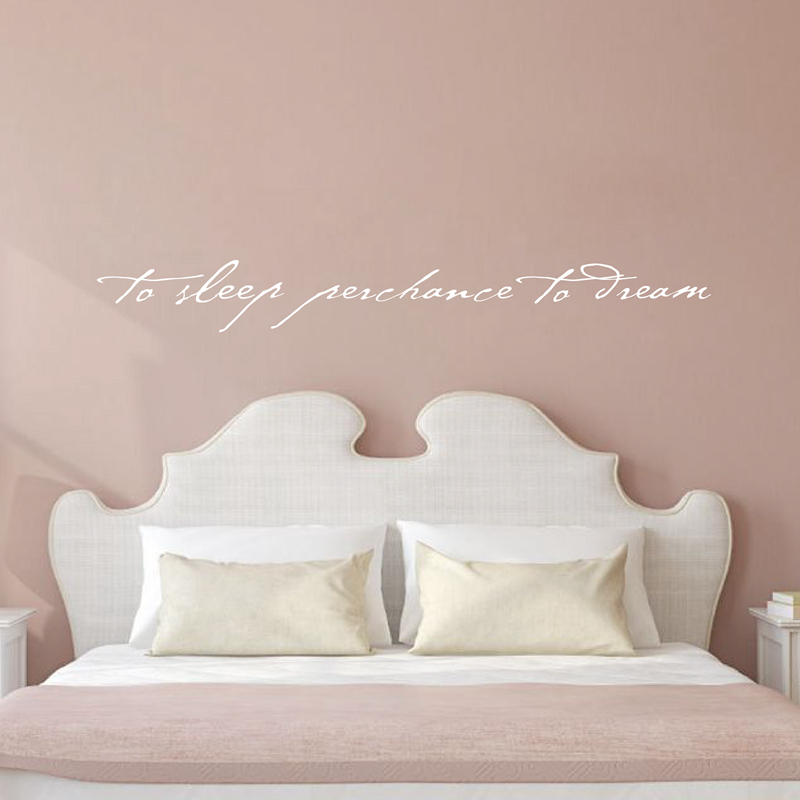 115x15cm free shipping Shakespeare Quote - To Sleep Perchance to Dream - Art Lettering Vinyl Wall Decal Bedroom Decor ,L2061