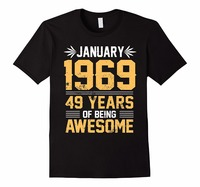 Create T Shirt Online Men S Legends Born In JANUARY 1969 49 Yrs Years Old Being