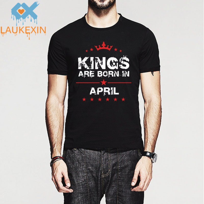 Summer Print Queens/Kings Are Born In April (any month&clothing color) T Shirt Men Women Casual O Neck Custom Tshirt Brand Tees