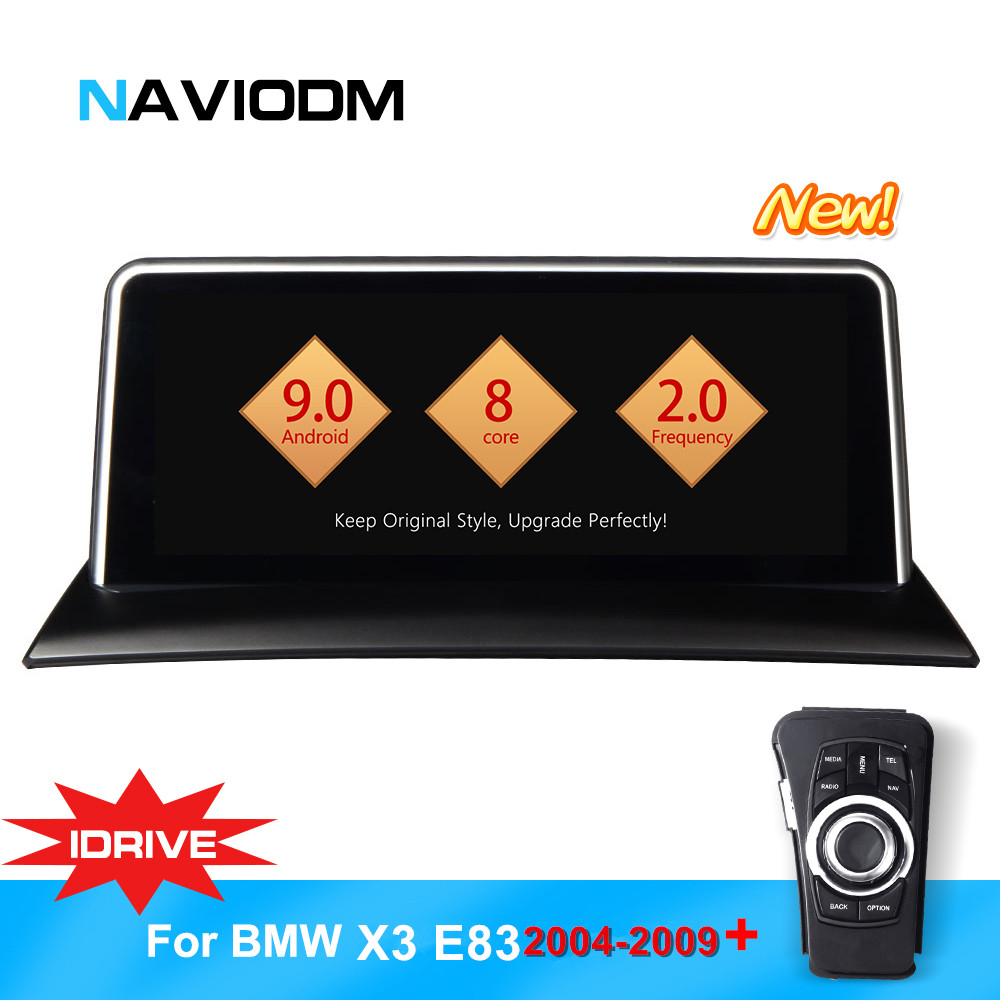 10.25'' Android 9.0 8 core Car Navigation Player car DVD Smart system For BMW X3 E83 (2004-2009) with iDrive  Car Audio Car GPS