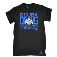 Scuba Divinger Cheaper Than Therapy T-shirt Tee Funny Birthday Gift Present Him Short Sleeves Cotton T Shirt Fashion