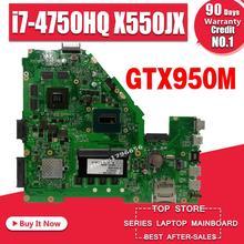 X550JX материнской GTX950M I7-4750HQ для ASUS FX50J A550J K550J W50J Материнская плата ноутбука X550JX плата X550JX материнская плата