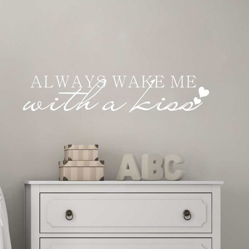 Always wake me with a kiss Love Quotes Wall Decal Decor Lettering Art Mural Sticker ...