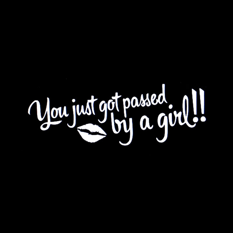 YJZT 17CM*5.9CM Fun YOU JUST GOT PASSED BY A GIRL Vinyl Car Sticker Unique Decal Black/Silver C11-0737