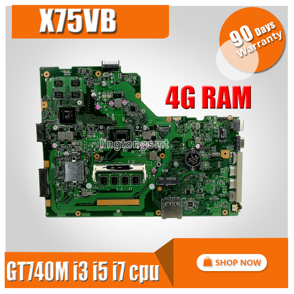 X75VB Laptop motherboard for ASUS X75VB X75VD X75VC X75V Test original mainboard HM76 4G RAM GT740M  Support i3 i5 i7 cpuX75VB Laptop motherboard for ASUS X75VB X75VD X75VC X75V Test original mainboard HM76 4G RAM GT740M  Support i3 i5 i7 cpu
