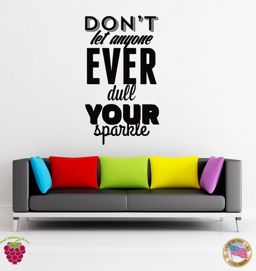 Wall Sticker Quotes Words Inspire Don`t Let Anyone Ever Dull Your Sparkle image