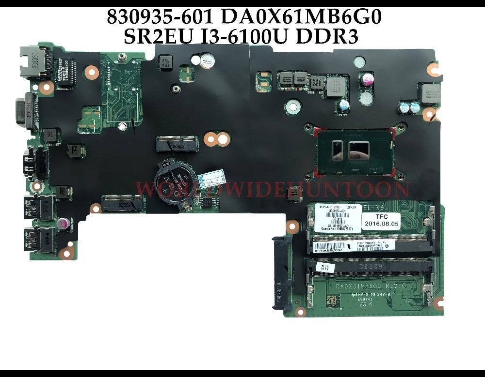 Высокое качество 830935 001 аккумулятор большой емкости для hp Probook 430 G3 Материнская плата ноутбука 830935 601 DA0X61MB6G0 SR2EU I3 6100U DDR3L 100% полностью протестирована